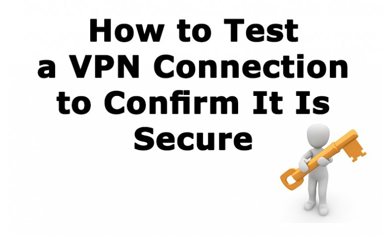 How to check if your VPN Connection is Secure