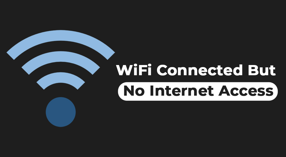 WiFi Connected but No Internet Access Error